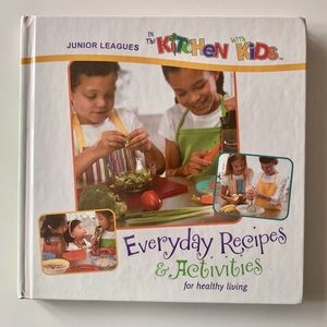 """In the kitchen with kids"" Everyday Recipes"